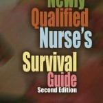 The Newly Qualified Nurse's Survival Guide, 2nd Edition