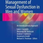 Management of Sexual Dysfunction in Men and Women 2016: An Interdisciplinary Approach