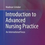 Introduction to Advanced Nursing Practice 2016 : An International Focus