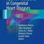 Fetal and Hybrid Procedures in Congenital Heart Diseases 2016