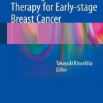 Non-Surgical Ablation Therapy for Early-Stage Breast Cancer 2016