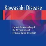 Kawasaki Disease 2016 : Current Understanding of the Mechanism and Evidence-Based Treatment