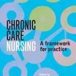 Chronic Care Nursing : A Framework for Practice