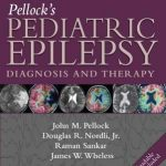 Pellock's Pediatric Epilepsy : Diagnosis and Therapy