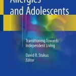 Allergies and Adolescents : Transitioning Towards Independent Living
