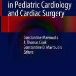 Bioethical Controversies in Pediatric Cardiology and Cardiac Surgery