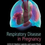 Respiratory Disease in Pregnancy