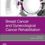 Breast Cancer and Gynecologic Cancer Rehabilitation