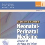 Fanaroff and Martin's Neonatal-Perinatal Medicine: Diseases of the Fetus and Infant, 9e