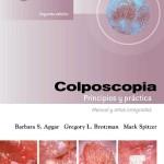 Colposcopia. Principios y práctica Manual y Atlas integrados