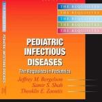 Pediatric Infectious Diseases: The Requisites