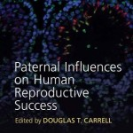 Paternal Influences on Human Reproductive Success