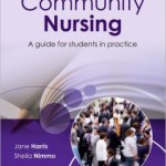 Placement Learning in Community Nursing: A guide for students in practice