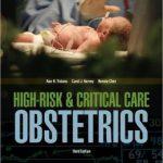 AWHONN High-Risk & Critical Care Obstetrics                    / Edition 3