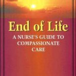 End-of-Life Care: A Nurse's Guide to Compassionate Care