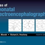 Atlas of Neonatal Electroencephalography, 4th Edition