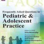 Frequently Asked Questions in Pediatric & Adolescent Practice