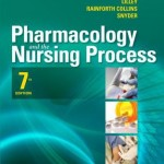 Pharmacology and the Nursing Process, 7th Edition