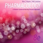 Study Guide for Pharmacology: A Patient-Centered Nursing Process Approach, 8th Edition