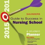 Saunders Guide to Success in Nursing School, 2015-2016  :  A Student Planner