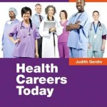 Health Careers Today, 6th Edition