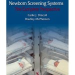 Newborn Screening Systems : The Complete Perspective