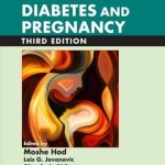 Textbook of Diabetes and Pregnancy, 3rd Edition
