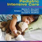 Rogers' Handbook of Pediatric Intensive Care, 5th Edition