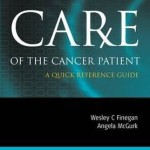 Care of the Cancer Patient : A Quick Reference Guide