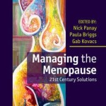 Managing the Menopause : 21st Century Solutions