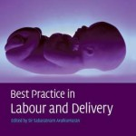 Best Practice in Labour and Delivery, 2nd Edition