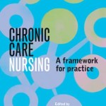 Chronic Care Nursing : A Framework for Practice