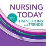 Nursing Today : Transition and Trends, 9th Edition
