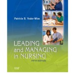 Leading and Managing in Nursing, 5th Edition