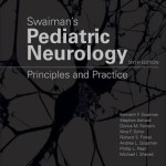 Swaiman's Pediatric Neurology : Principles and Practice, 6th Edition